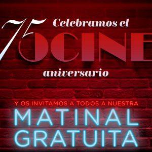 OCINE celebra su 75 aniversario con sesión matinal gratuita