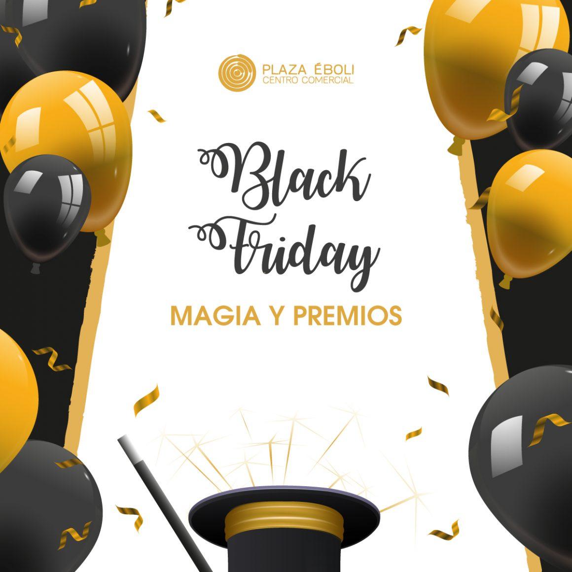 Vive un Black Friday mágico