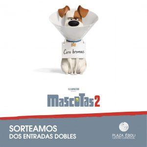 Sorteo entradas 'Mascotas 2'