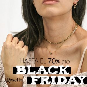 Ya es Black Friday en Roselín Joyeros
