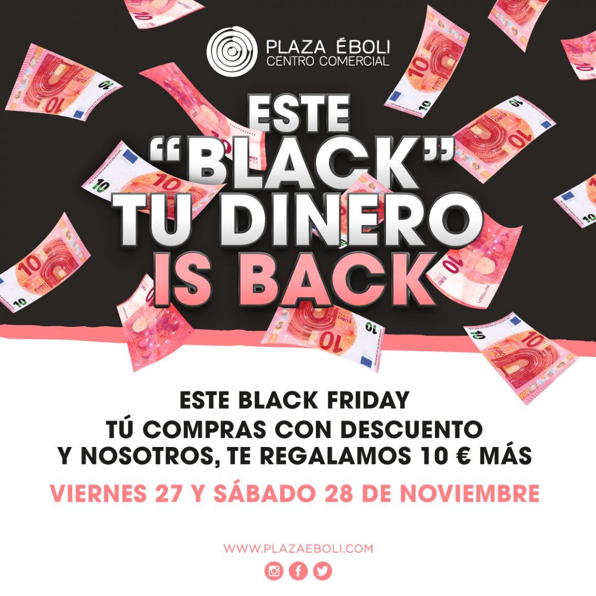 Este Black Friday tu dinero is back