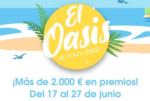 ¡El Oasis de Plaza Éboli!